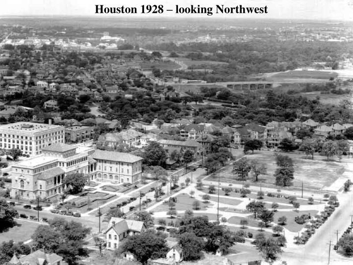 Houston 1928 – looking Northwest