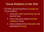 texas soldiers in the war