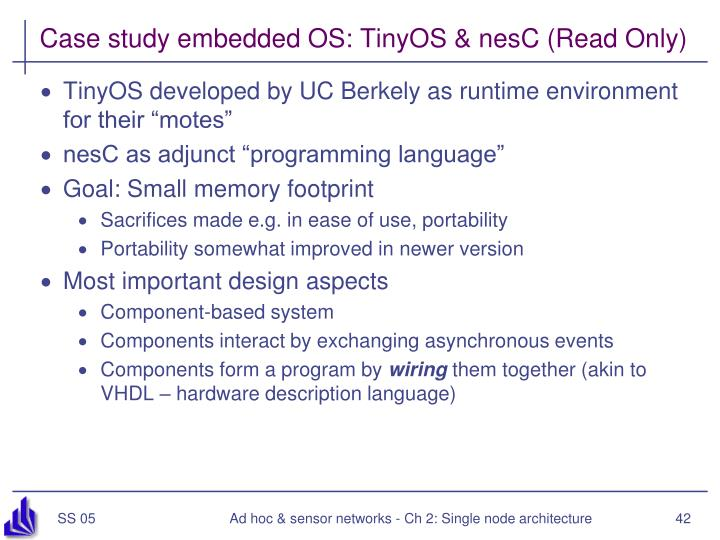 Case study embedded OS: TinyOS & nesC (Read Only)