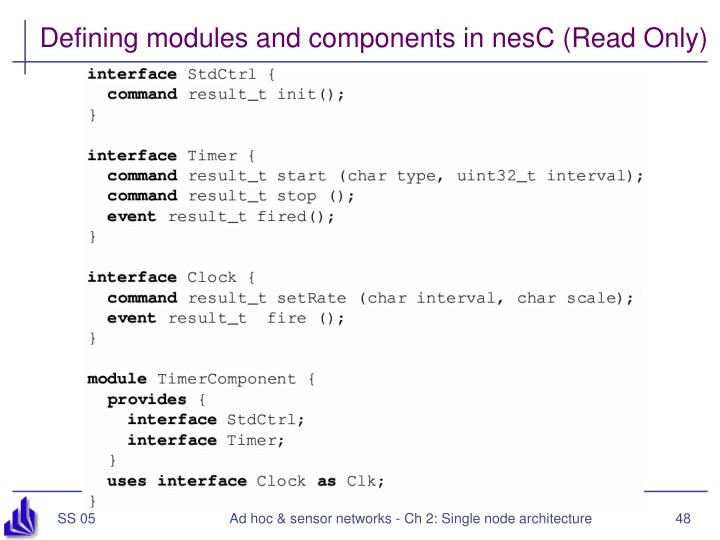Defining modules and components in nesC (Read Only)