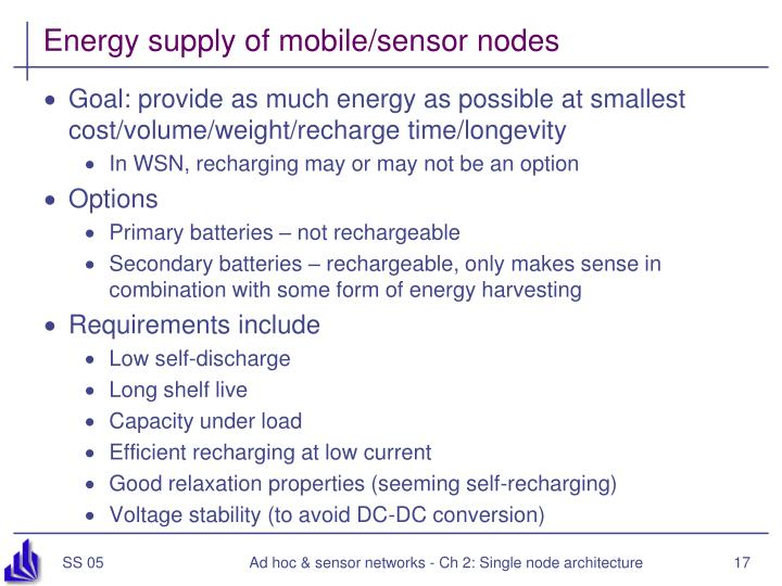 Energy supply of mobile/sensor nodes
