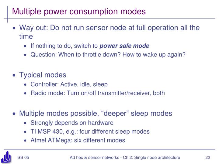 Multiple power consumption modes