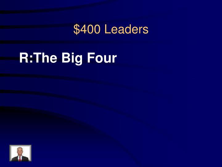 R:The Big Four