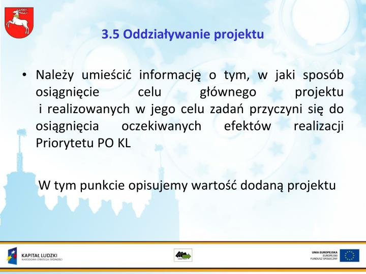 3.5 Oddziaływanie projektu