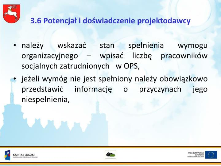 3.6 Potencjał i doświadczenie projektodawcy