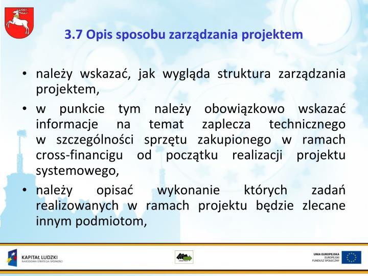 3.7 Opis sposobu zarządzania projektem