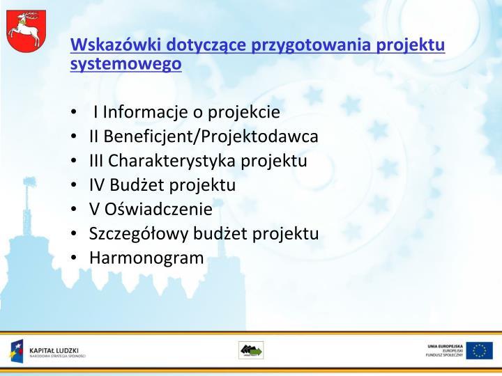 Wskazówki dotyczące przygotowania projektu systemowego