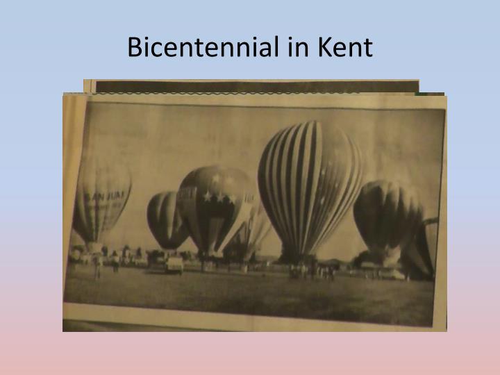 Bicentennial in Kent