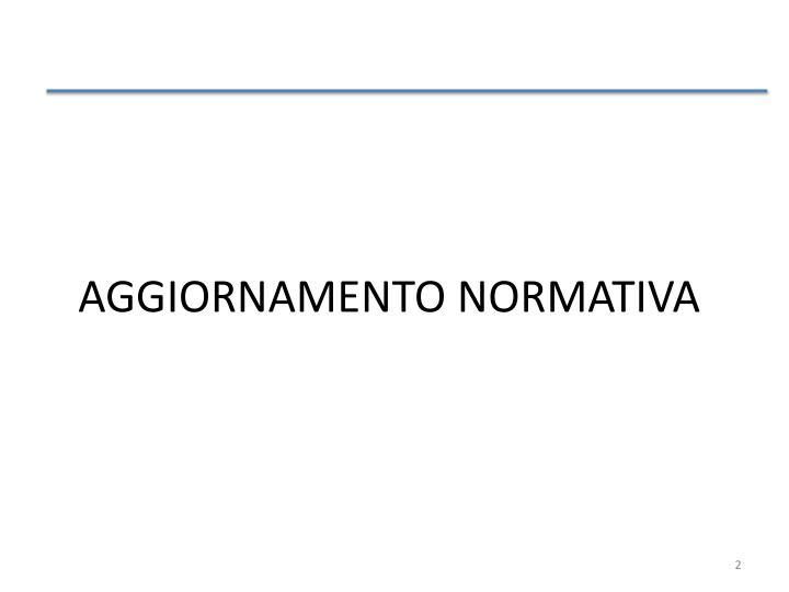 AGGIORNAMENTO NORMATIVA