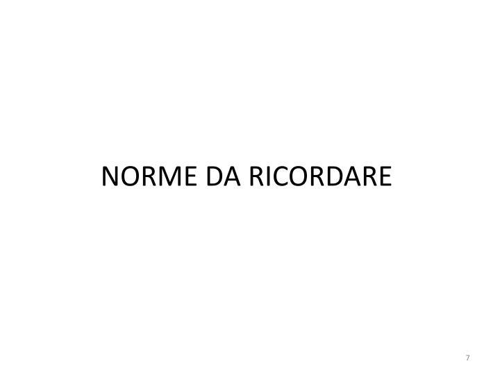 NORME DA RICORDARE