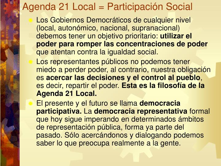 Agenda 21 Local = Participación Social