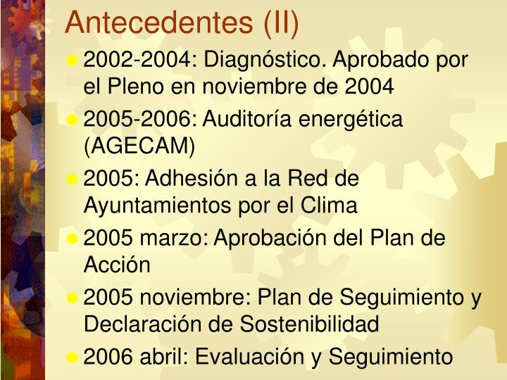 Antecedentes (II)