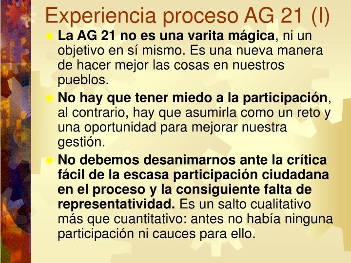 Experiencia proceso AG 21 (I)