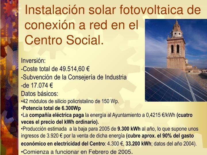 Instalación solar fotovoltaica de conexión a red en el