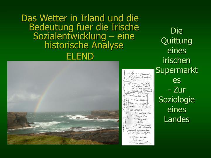 Das Wetter in Irland und die Bedeutung fuer die Irische Sozialentwicklung – eine historische Analyse