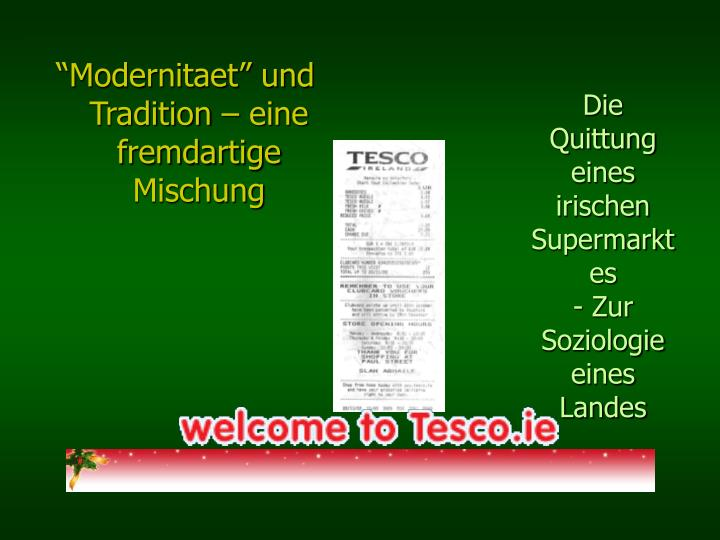 """""""Modernitaet"""" und Tradition – eine fremdartige Mischung"""