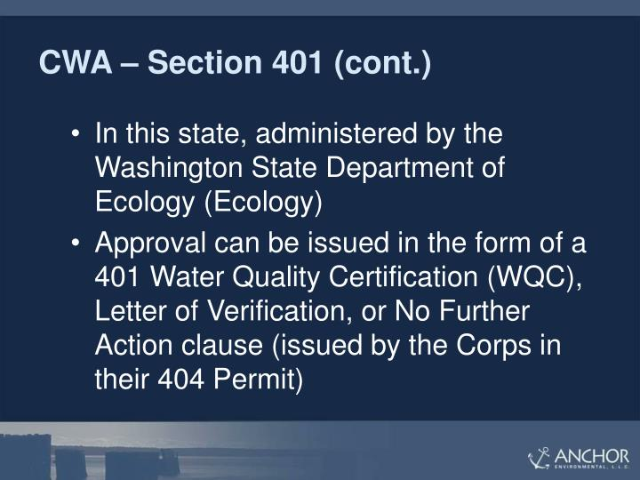 CWA – Section 401 (cont.)
