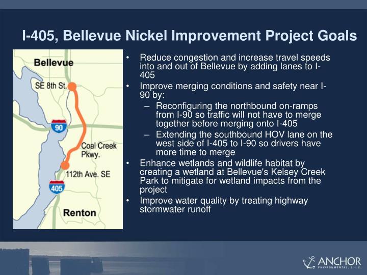 I-405, Bellevue Nickel Improvement Project Goals