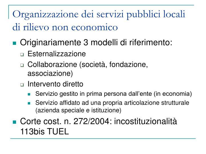 Organizzazione dei servizi pubblici locali di rilievo non economico