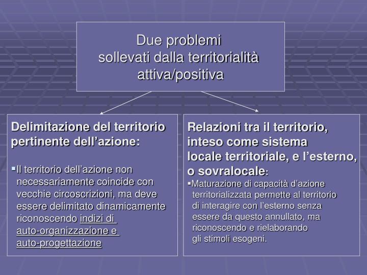 Due problemi