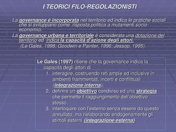 I TEORICI FILO-REGOLAZIONISTI
