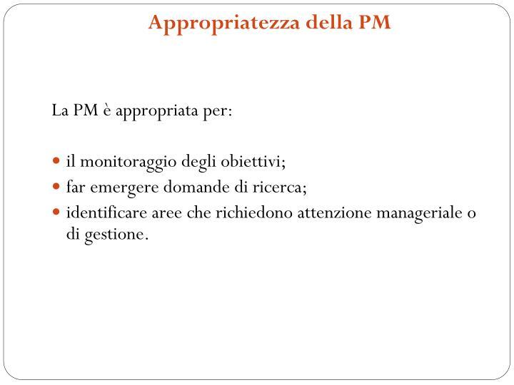 Appropriatezza della PM