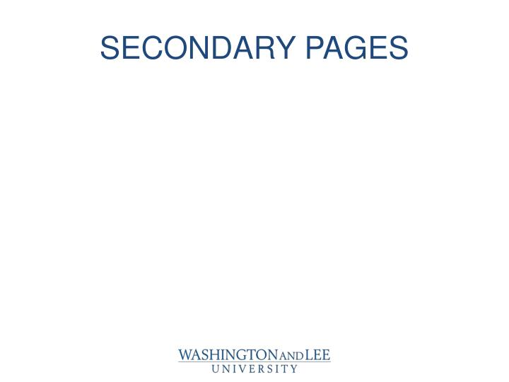 SECONDARY PAGES