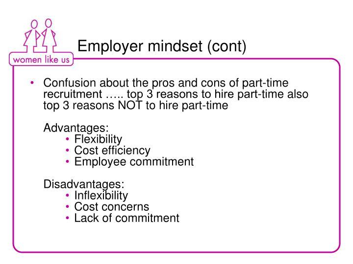 Employer mindset (cont)