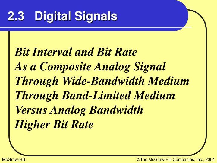 2.3   Digital Signals