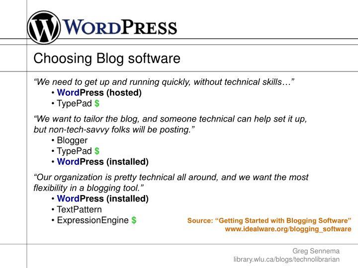 Choosing Blog software