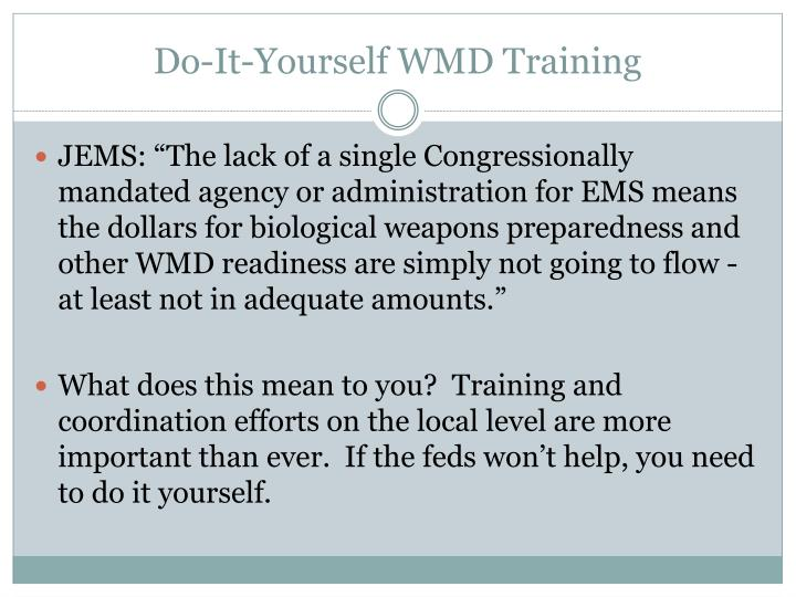Do-It-Yourself WMD Training