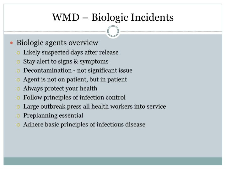 WMD – Biologic Incidents