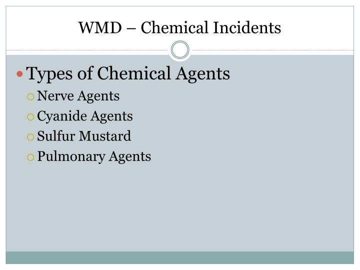 WMD – Chemical Incidents