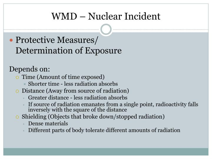 WMD – Nuclear Incident