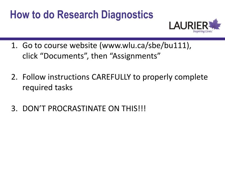 How to do Research Diagnostics