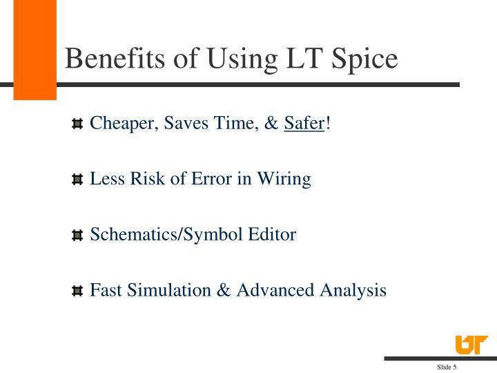 Benefits of Using LT Spice