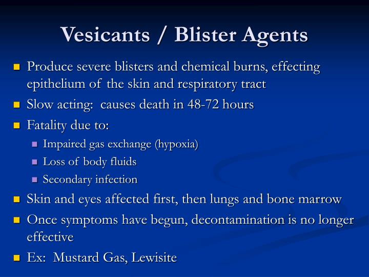 Vesicants / Blister Agents
