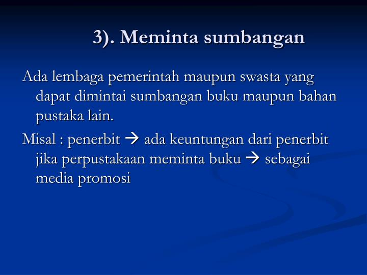 3). Meminta sumbangan