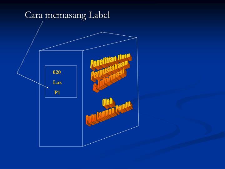 Cara memasang Label