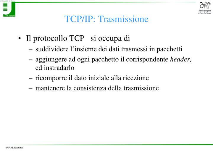 TCP/IP: Trasmissione