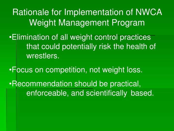 Rationale for Implementation of NWCA Weight Management Program