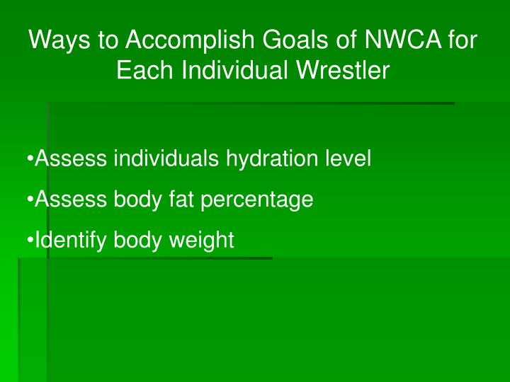 Ways to Accomplish Goals of NWCA for Each Individual Wrestler