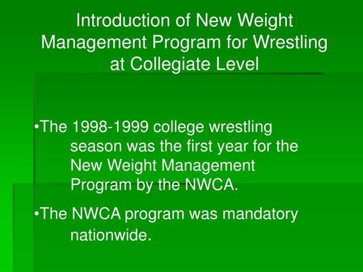 Introduction of New Weight Management Program for Wrestling at Collegiate Level