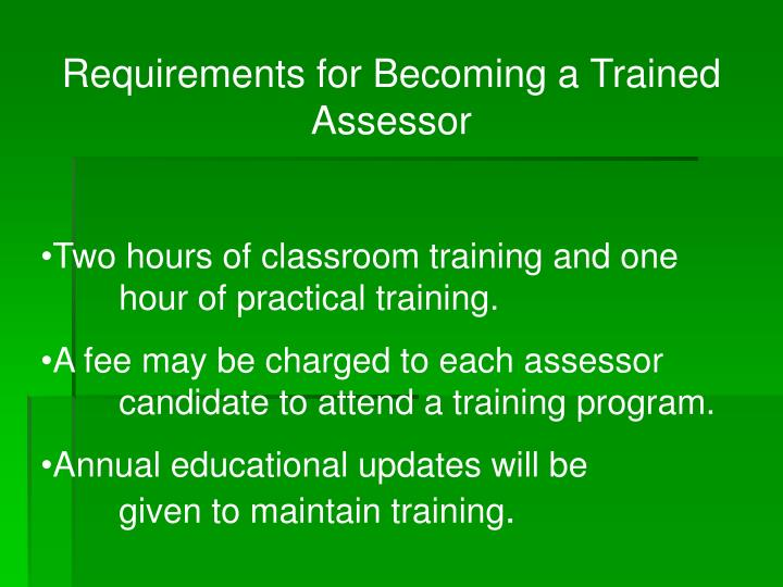Requirements for Becoming a Trained Assessor