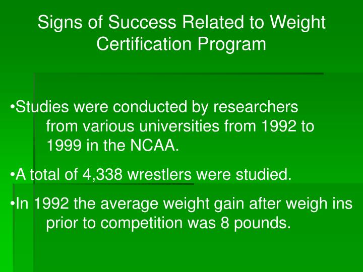 Signs of Success Related to Weight Certification Program