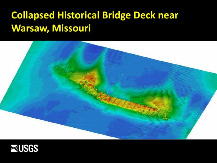 Collapsed Historical Bridge Deck near Warsaw, Missouri
