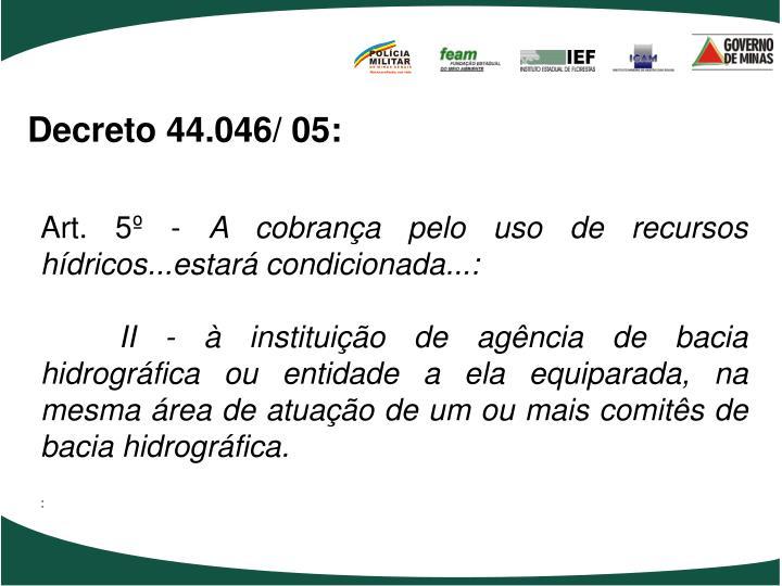 Decreto 44.046/ 05: