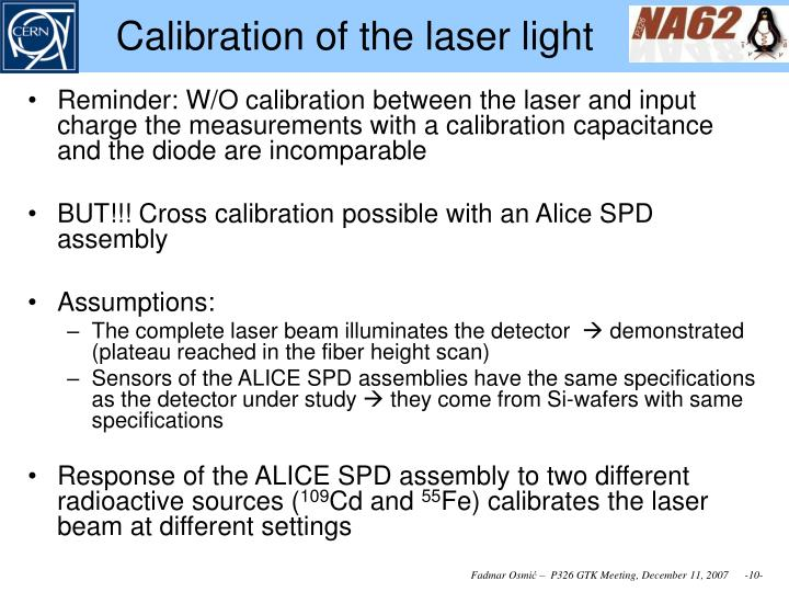 Calibration of the laser light