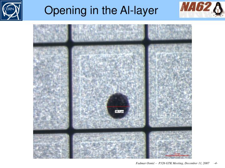 Opening in the Al-layer