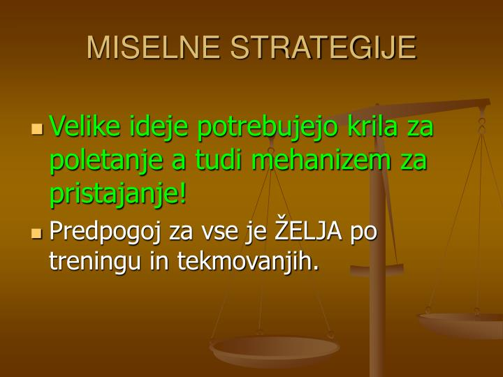 MISELNE STRATEGIJE